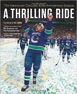 A thrilling ride: The Vancouver Canucks 40th Anniversary season