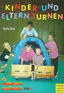 Kinder und Eltern turnen. 1 - 2jährige und 3 - 6j...   Buch   Zustand
