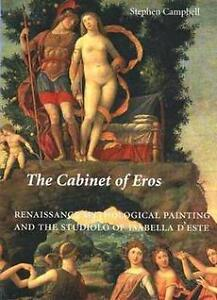 The Cabinet of Eros: Renaissance Mythological Painting