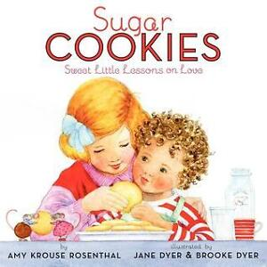 Sugar Cookies Book: Sweet Lessons on Love Hardcover