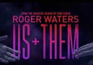 Roger Waters - Pink Floyd - US + Them Saguenay Saguenay-Lac-Saint-Jean image 1