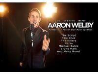 AARON WELBY FROM THE XFACTOR - DINNER AND SHOW