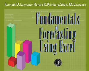 NEW Fundamentals of Forecasting Using Excel by Kenneth Lawrence