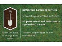 Nottingham Gardening/Landscaping Services. Your local Gardener.