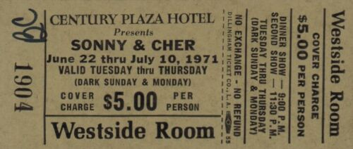 SONNY & CHER 1971 CENTURY PLAZA HOTEL WESTSIDE ROOM UNUSED L.A. CONCERT TICKET