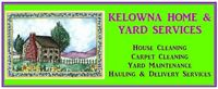 HOME AND YARD SERVICES IN KELOWNA B.C. AND AREA