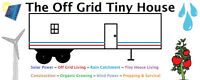 The Off Grid Tiny House