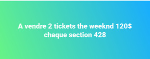 2 tickets the weeknd pour le 30 mai