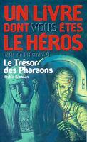 DÉFIS DE L'HISTOIRE / 1 LE TRÉSOR DES PHARAONS HERBIE BRENNAN
