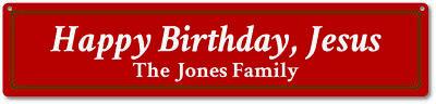 Happy Birthday Jesus Sign, Custom Happy Birthday Jesus Christmas - ENSA1000004 (Custom Birthday Signs)