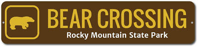 Bear Crossing Sign, Custom Rocky Mountain State Park Name Xing ENSA1002335