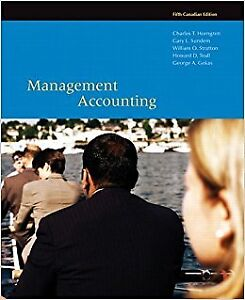 Management Accounting, Fifth Canadian Edition (5th Edition)