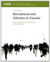 Recruitment and Selection in Canada 5th Edition 10/10