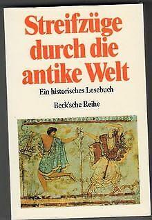 Streifzüge durch die antike Welt. Ein historisches Leseb...   Buch   Zustand gut