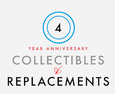 Collectibles and Replacements