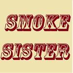 smokesister