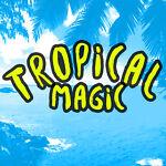 tropicalmagic