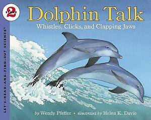 Dolphin Talk by Wendy Pfeffer, Helen Davie (Paperback, 2003)