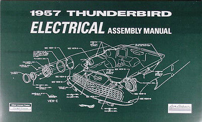 1957 Thunderbird Electrical Wiring Assembly Manual 57 Ford T bird Diagrams