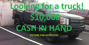 Looking for Truck, Cash in Hand