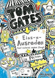 Tom Gates. Eins-a-Ausreden (und anderes cooles Zeug): Ei... | Buch | Zustand gut