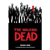 The Walking Dead -- Book One (Hardcover)