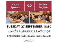 Native Spanish - Native English - Londres Language Exchange - Tuesday 27th September