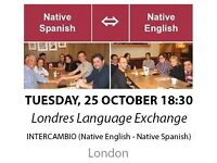 Native Spanish - Native English - Londres Language Exchange - Tuesday 25th October