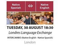 Native Spanish - Native English - Londres Language Exchange - Tuesday 30th August