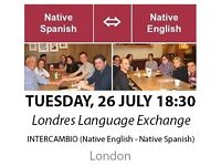Native Spanish - Native English - Londres Language Exchange - Tuesday 26th July