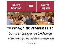 Native Spanish - Native English - Londres Language Exchange - Tuesday 1st November