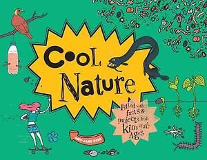 Cool Nature: 50 Fantastic Facts for Kids of All Ages by Beer, Amy-Jane -Hcover