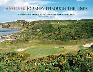 Another Journey Through the Links, Worley, David, New Book. Father's day. Golf