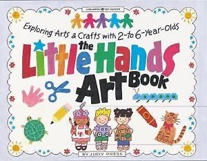 The little hands art book exploring arts and crafts with 2 for Crafts for 6 year olds