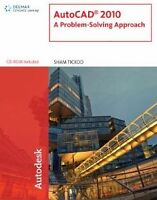 Autocad 2010  A Problem-Solving Approach