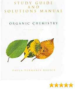 Organic Chemistry by Bruice, 5E