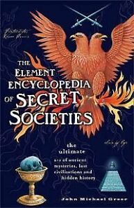 Element Encyclopedia Of Secret Societies-Fantastic condition +