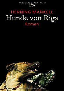 Hunde von Riga: Roman von Mankell, Henning | Buch | Zustand sehr gut