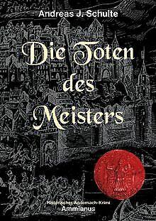 Die Toten des Meisters: Konrads erster Fall von Andreas ...   Buch   Zustand gut