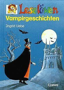 Leselöwen Vampirgeschichten von Uebe, Ingrid | Buch | Zustand akzeptabel
