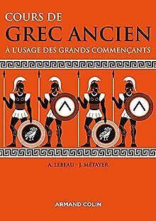 Cours de grec ancien: À l'usage des grands commençants de ... | livre | état bon