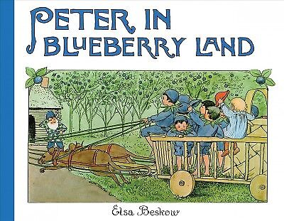Peter in Blueberry Land, Hardcover by Beskow, Elsa Maartman, Brand New, Free ...