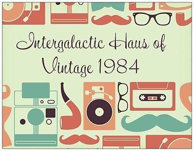 Intergalactic Haus of Vintage 1984