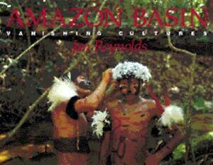 Amazon-Basin-Vanishing-Cultures-by-Reynolds-Jan