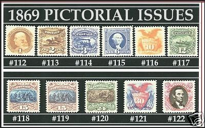 U.S. 112 THRU 122 1869 PICTORIAL ISSUE REPRODUCTIONS