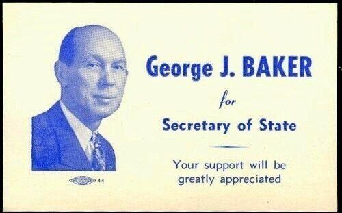 GEORGE J BAKER COLORADO SECRETARY STATE 40/50s DEMOCRATIC PARTY CAMPAIGN CARD CO