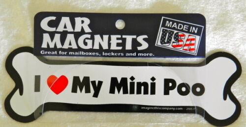 Dog Magnetic Car Decal - Bone Shaped - I Love My Mini Poo - Made In Usa - 7