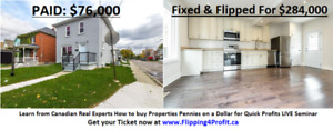 Learn how to flip houses for instant profit in Kapuskasing TODAY