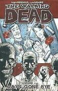 The Walking Dead Volume 1