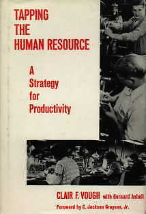 Tapping The Human Resource  Strategy For Productiv